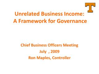 Unrelated Business Income:  A Framework for Governance