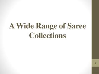A Wide Range of Saree Collections