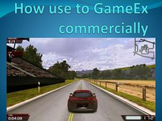 How use to GameEx commercially