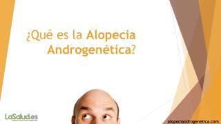 Qué es la alopecia androgenética