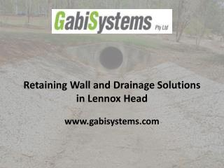 Retaining Wall and Drainage Solutions in Lennox Head