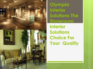 Olympia Interior Solutions The Showroom Interior Solutions C