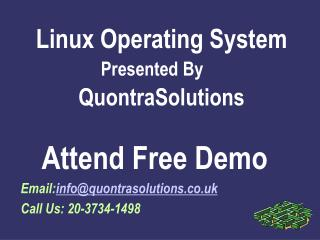 Linux OperatingSystem Online Training By QuontraSolutions
