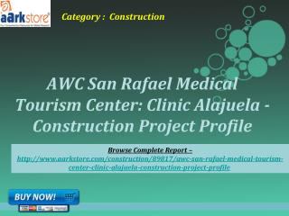Aarkstore -AWC San Rafael Medical Tourism Center