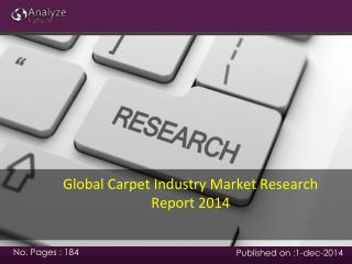 Global Carpet IndustryMarket Research Report 2014