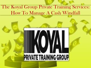 The Koyal Group Private Training Services: How To Manage A C