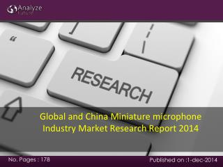Global and China Miniature microphone Industry Market Resear