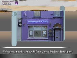 Things you need to know before dental implant Treatment