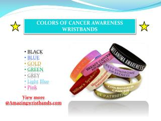 Colors of Cancer Awareness Wristbands