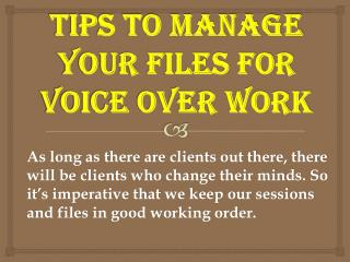 Tips To Manage Your Files for Voice Over Work