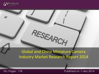 Global and China Miniature Camera Industry Market Research R