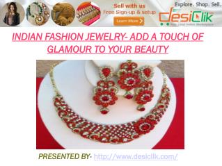 Indian Fashion Jewelry- Available Online with a Single Click