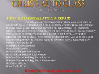 Auto Glass, Chip and Windshield Repair, Windshield Replaceme