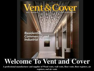 Vent and Cover