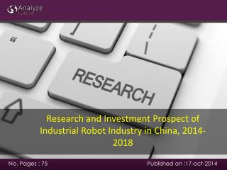 Research and Investment Prospect of Industrial Robot Industr
