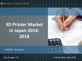 R&I: 3D Printer Market in Japan 2014-2018
