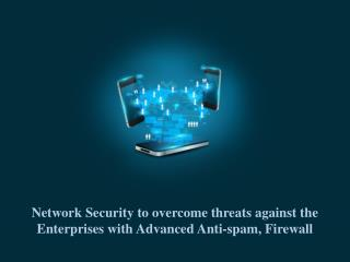 Korugan Unified Threat Management overcomes Enterprise Le