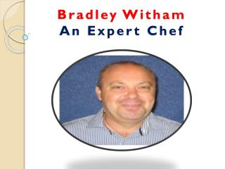Bradley Witham Expert Chef