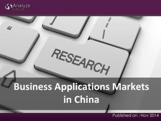 Business Applications Markets in China: Size, forecast, Grow