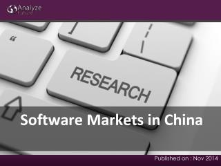Software Markets in China: Analysis, Growth, Share, Size