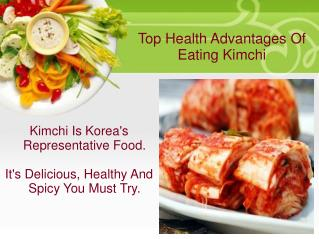 Top Health Advantages Of Eating Kimchi