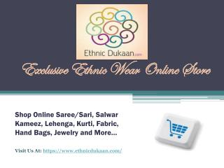 Exclusive Ethnic Wear Online Store- Buy Saree, Salwar Kameez