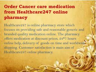 Buy Cancer care drugs at lowest cost