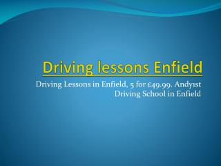 Driving lessons Enfield | Driving school Enfield