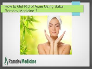 How to Get Rid of Acne Using Baba Ramdev Medicine