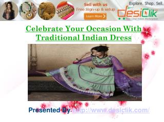 Show Your Style in Traditional Indian Dress