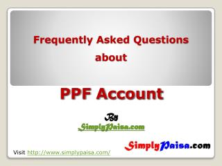 Frequently asked questions about PPF