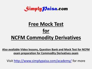 NCFM Commodity derivatives Mock Test