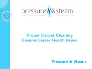 Proper Carpet Cleaning Ensures Lesser Health Issues