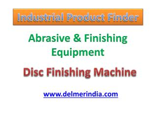 Disc Finishing Machine