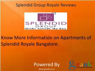 Reviews Of Splendid Group | Siri Ventures Bangalore