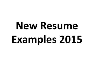 New Resume Examples 2015
