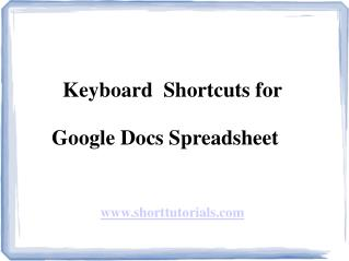 Keyboard Shortcuts for Google Docs Spreadsheet