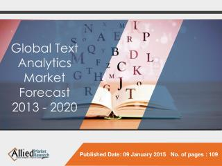 Global Text Analytics Market (Deployment Model, Application,