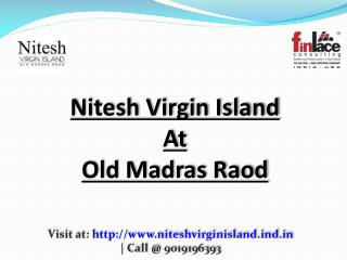 Nitesh Virgin Island - 1/2/3 BHK Lavish Apartment Bangalore