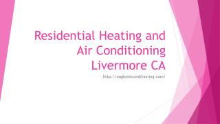Residential Heating and Air Conditioning Livermore CA
