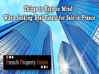 Things to Keep in Mind When Seeking Real Estate for Sale
