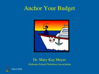 Anchor Your Budget