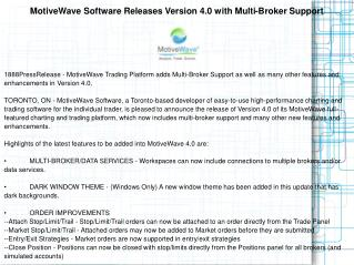 MotiveWave Software Releases Version 4.0 with Multi-Broker