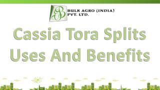 Cassia Tora Splits Uses And Benefits