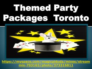 Themed Party Packages  In Toronto