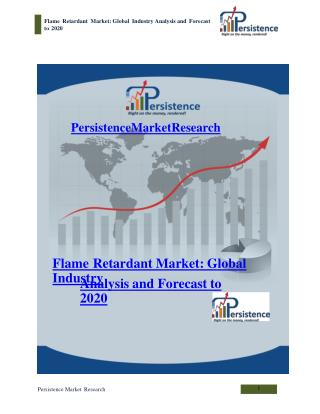 Flame Retardant Market: Global Industry Analysis and Forecas