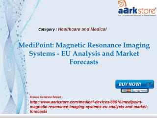 Aarkstore -MediPoint Magnetic Resonance Imaging Systems - EU
