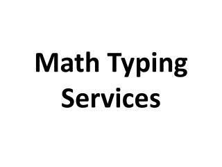 Math Typing Services