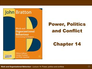 Power, Politics  and Conflict Chapter 14