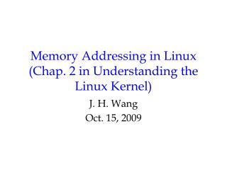 Memory Addressing in Linux Chap. 2 in Understanding the Linux Kernel